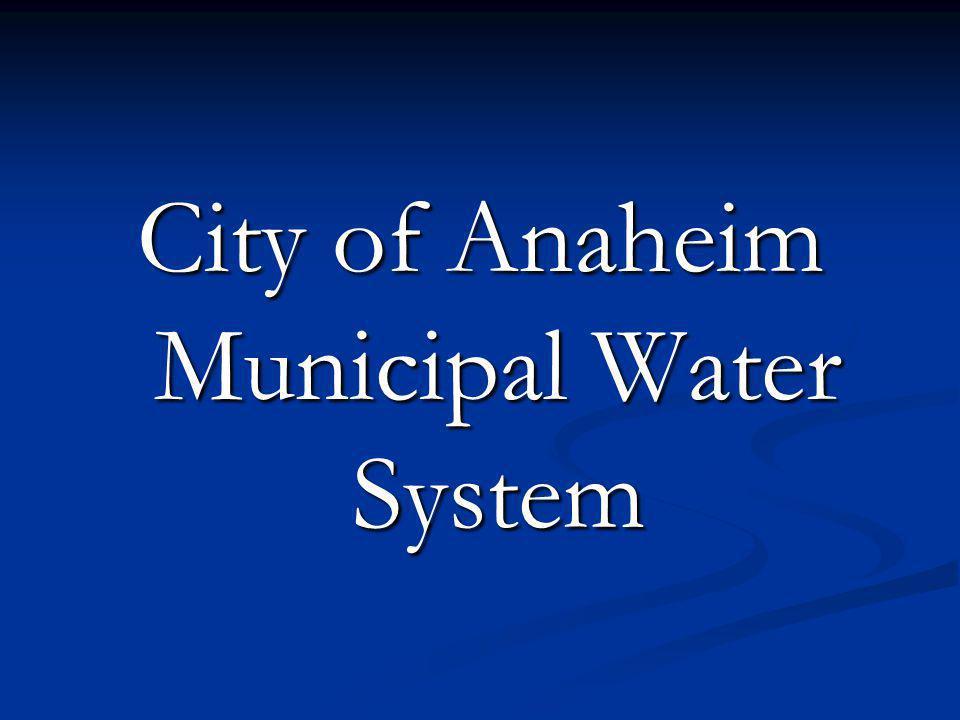 City of Anaheim Municipal Water System
