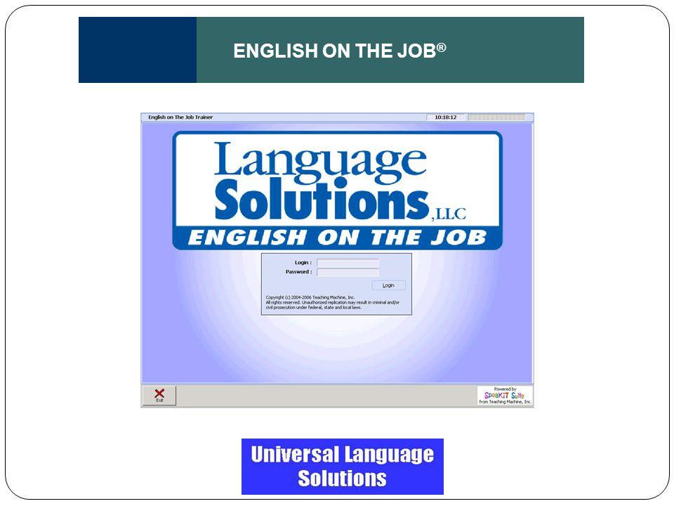 ENGLISH ON THE JOB ®
