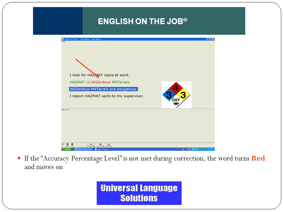 """ENGLISH ON THE JOB ® If the """"Accuracy Percentage Level"""" is not met during correction, the word turns Red and moves on"""