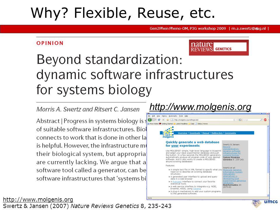 | m.a.swertz@rug.nl Gen2Phen Pheno-OM, P3G workshop 2009 2009 2009 | Step 1a: model 1: molgenis_db.xml 506 lines of XML code 16 entities, 67 fields