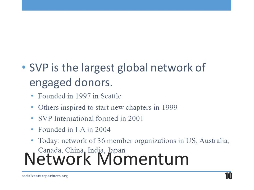 Network Momentum SVP is the largest global network of engaged donors.