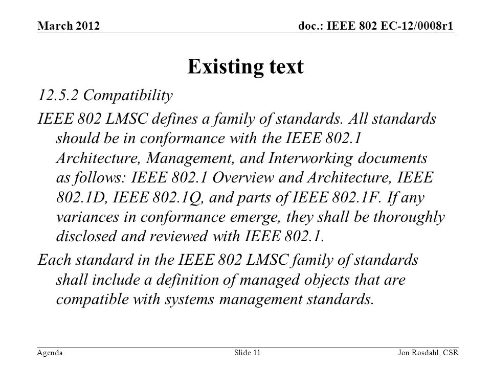doc.: IEEE 802 EC-12/0008r1 Agenda Existing text Compatibility IEEE 802 LMSC defines a family of standards.