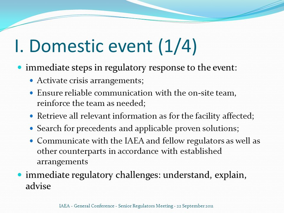I.Domestic event (2/4) First questions to answer: What has really happened.