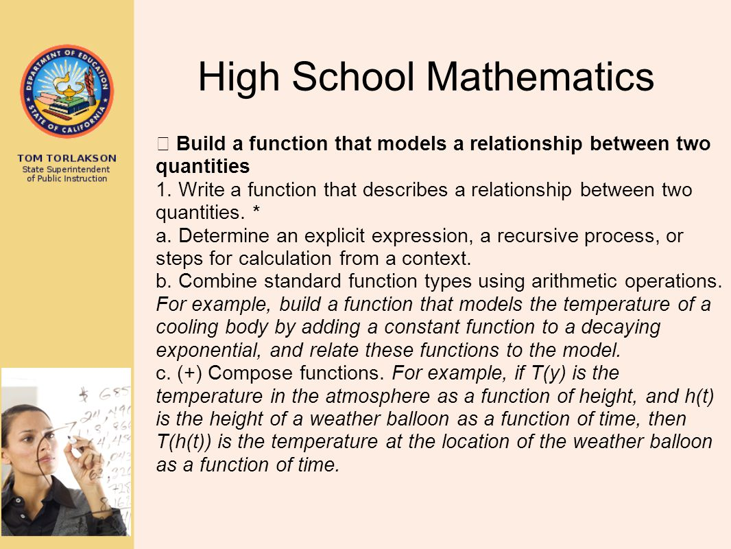 High School Mathematics  Build a function that models a relationship between two quantities 1. Write a function that describes a relationship between