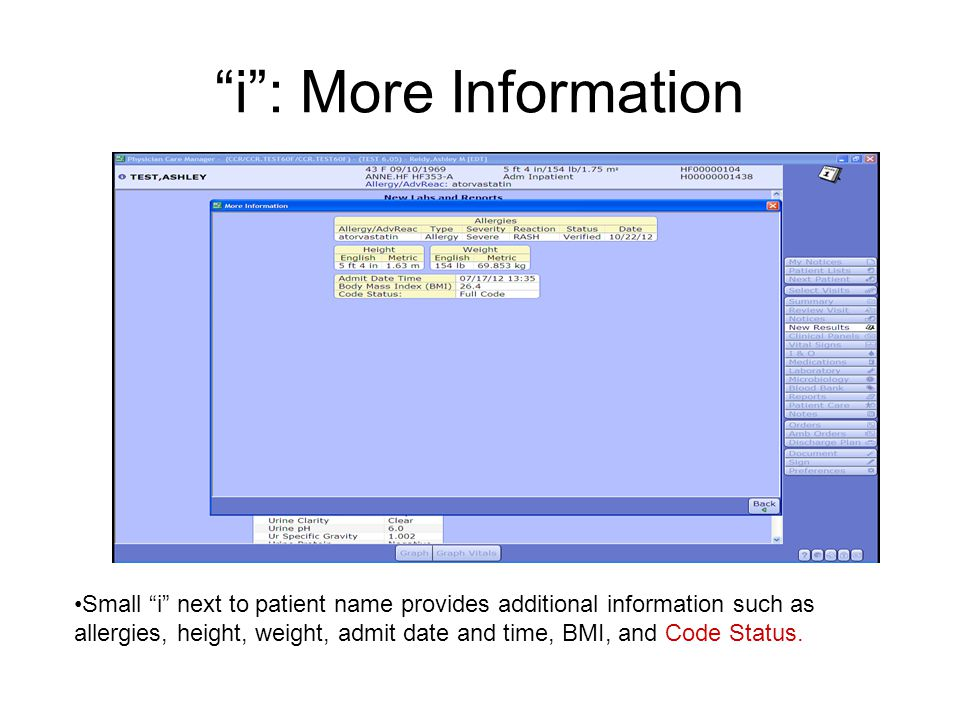 """""""i"""": More Information Small """"i"""" next to patient name provides additional information such as allergies, height, weight, admit date and time, BMI, and"""