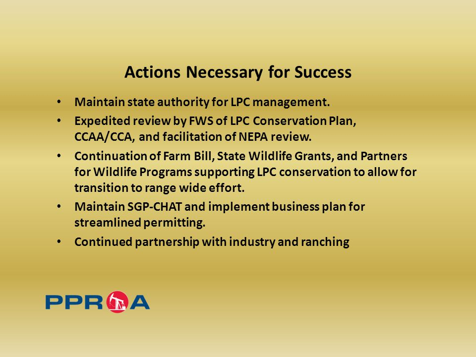 Actions Necessary for Success Maintain state authority for LPC management.