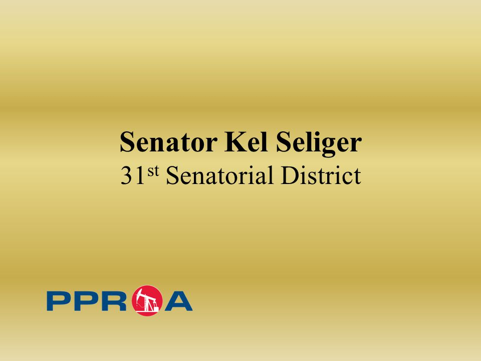 Senator Kel Seliger 31 st Senatorial District