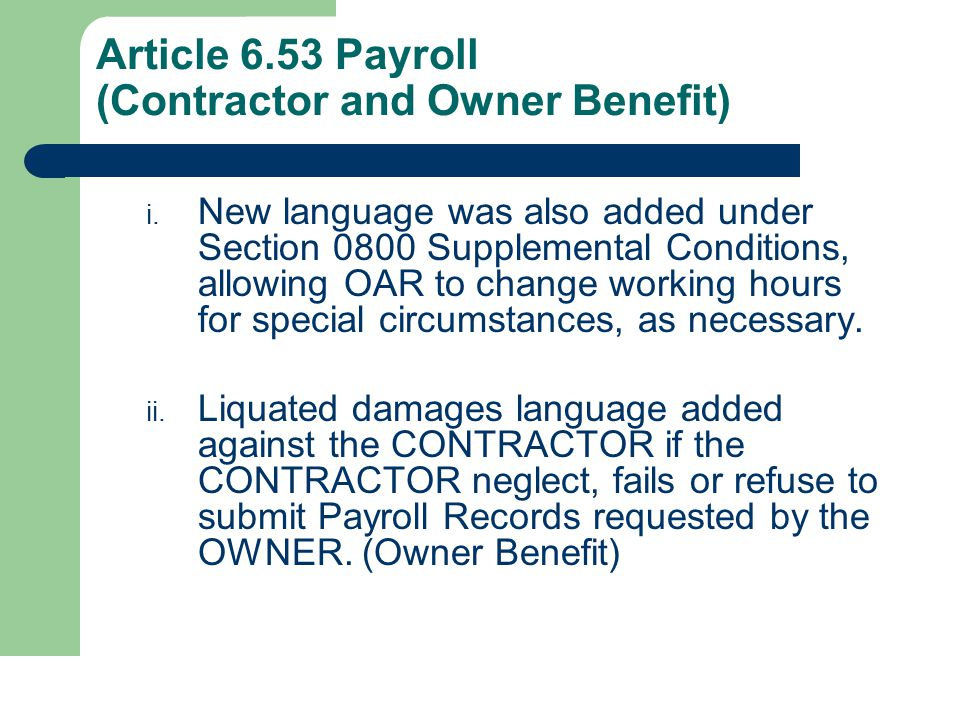 Article 6.53 Payroll (Contractor and Owner Benefit) i.