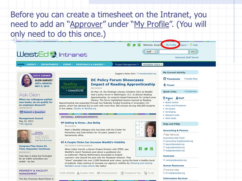 Log on to the WestEd Intranet at https://intranet.wested.org