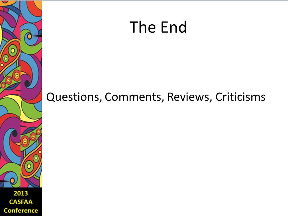 The End Questions, Comments, Reviews, Criticisms