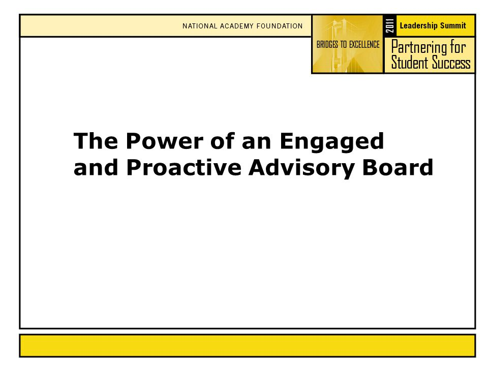 The Power of an Engaged and Proactive Advisory Board