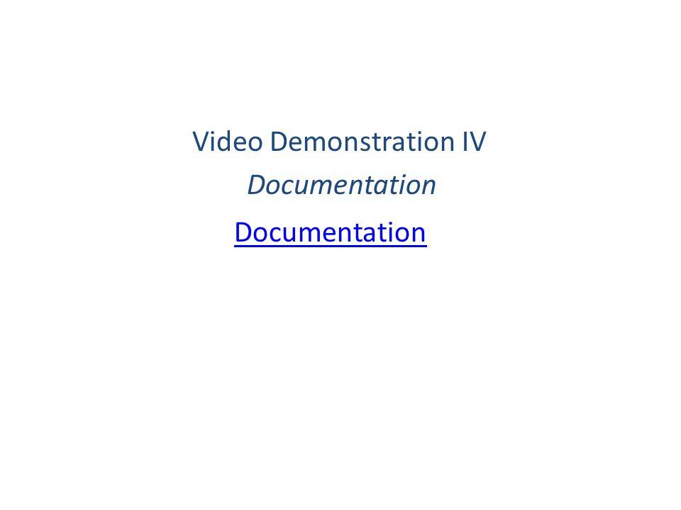 Video Demonstration IV Documentation