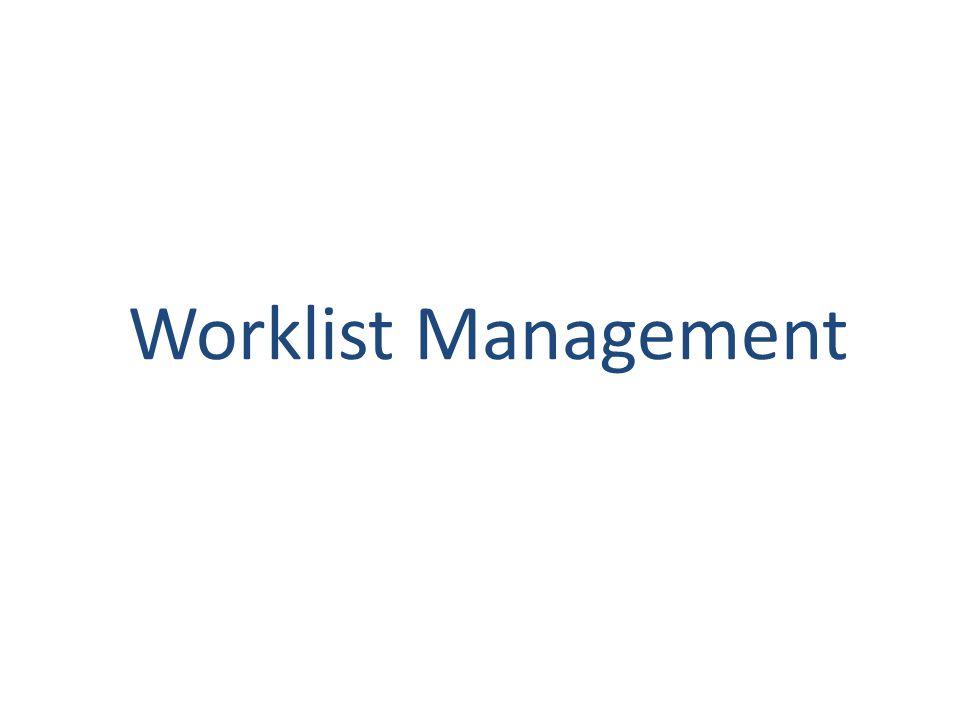 Worklist Management