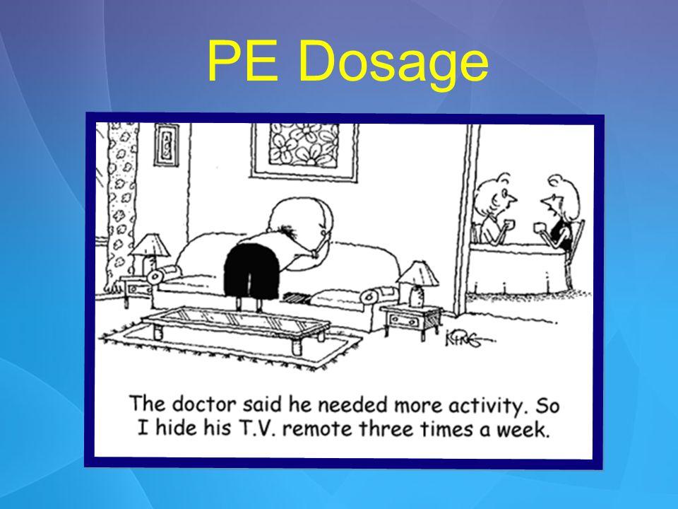 PE Dosage