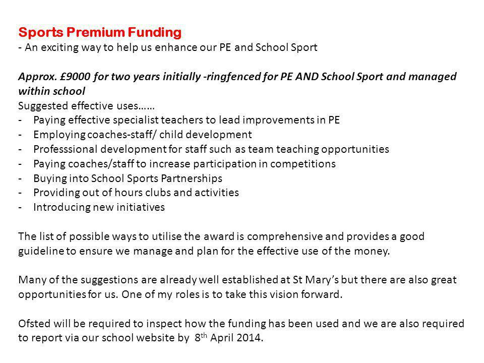 Sports Premium Funding - An exciting way to help us enhance our PE and School Sport Approx.