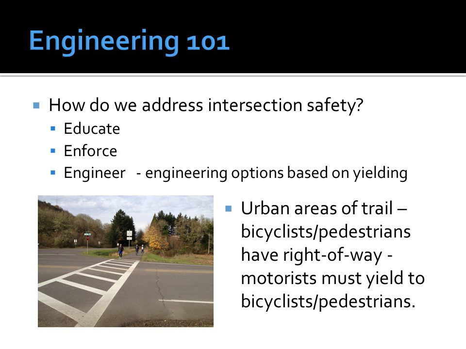  How do we address intersection safety.