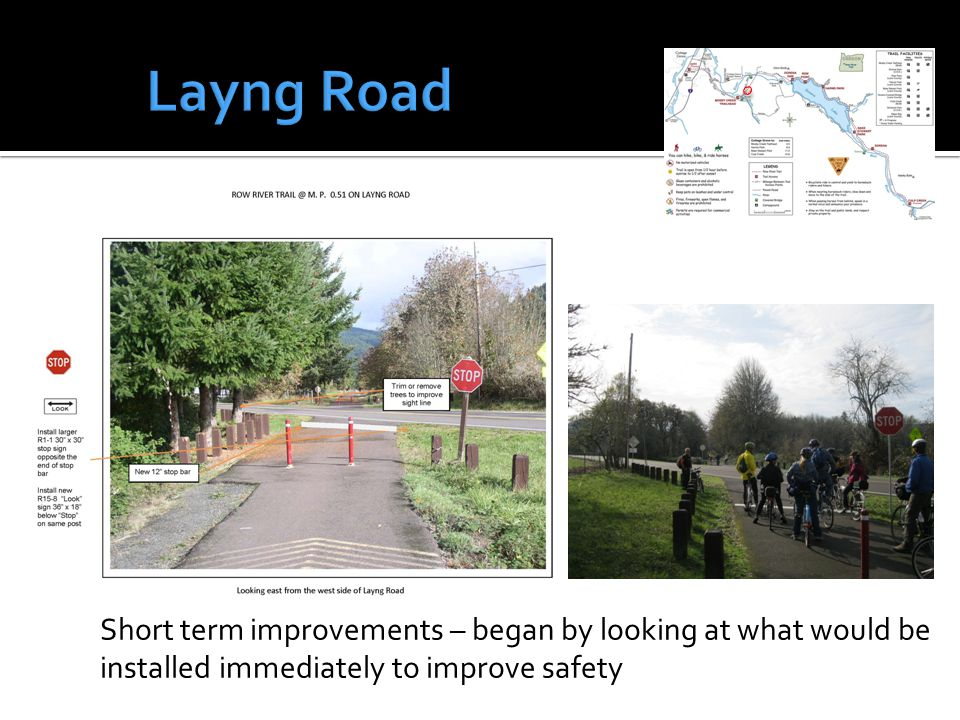 Short term improvements – began by looking at what would be installed immediately to improve safety
