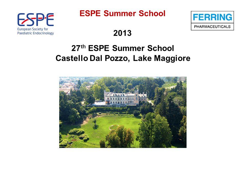ESPE Summer School 2013 27 th ESPE Summer School Castello Dal Pozzo, Lake Maggiore