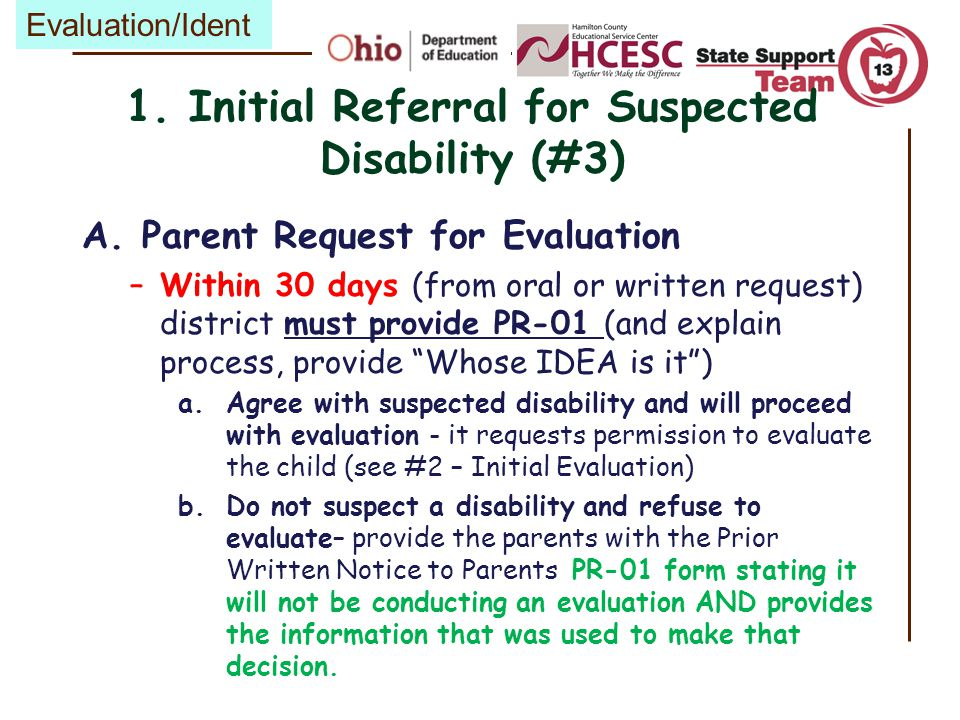 Parents Disagree with IEP Be sure to document on the PR-01: 1.What the disagreement was – what the parent wanted/concerns… 2.What action the district proposed to take 3.Why the district chose what they did FAPE