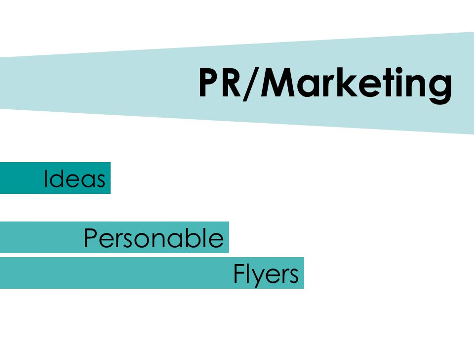Ideas PR/Marketing Personable Flyers