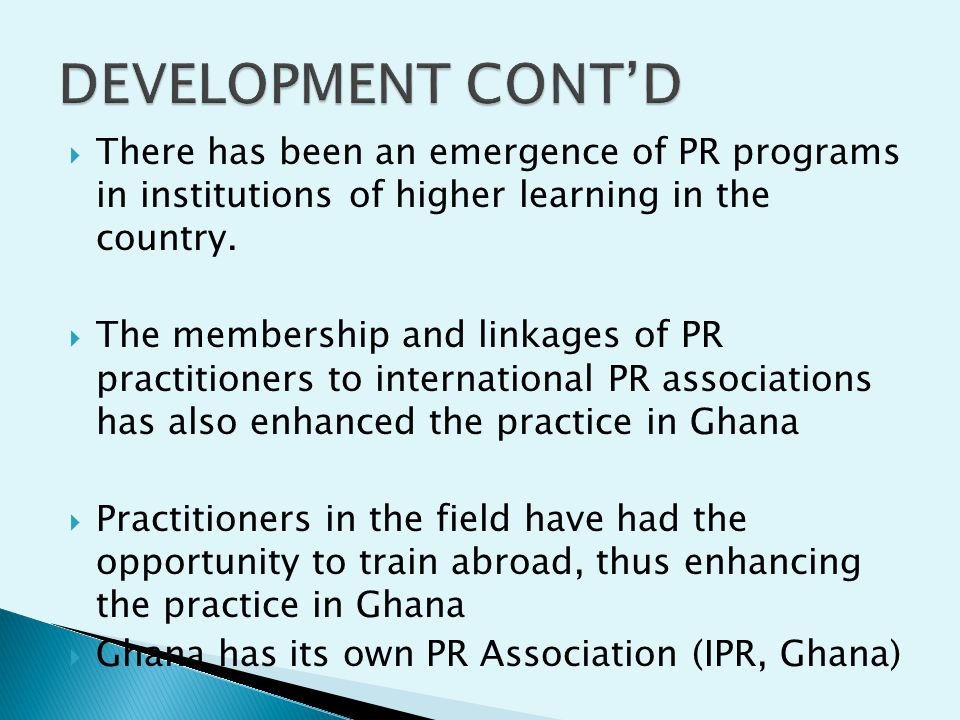  There has been an emergence of PR programs in institutions of higher learning in the country.