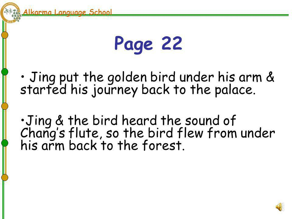 Alkarma Language School Jing saw a boy (Chang) playing the flute, and people and animals were listening to him.