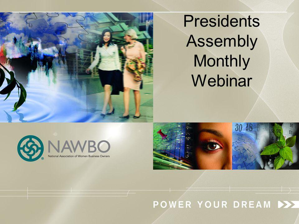 Presidents Assembly Monthly Webinar