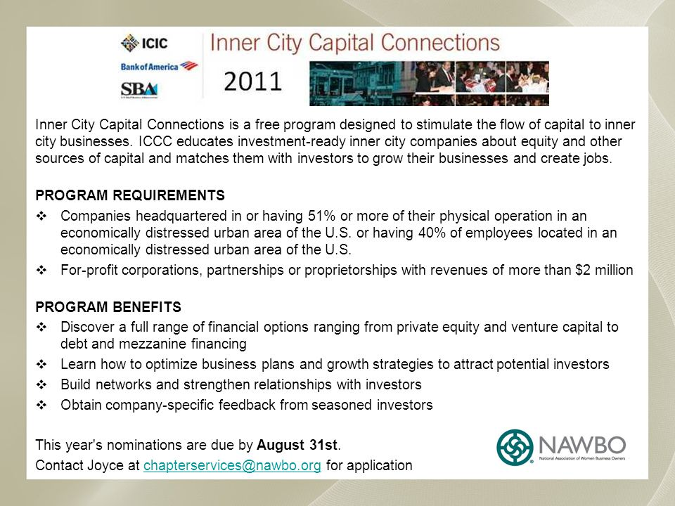 Inner City Capital Connections Inner City Capital Connections is a free program designed to stimulate the flow of capital to inner city businesses.