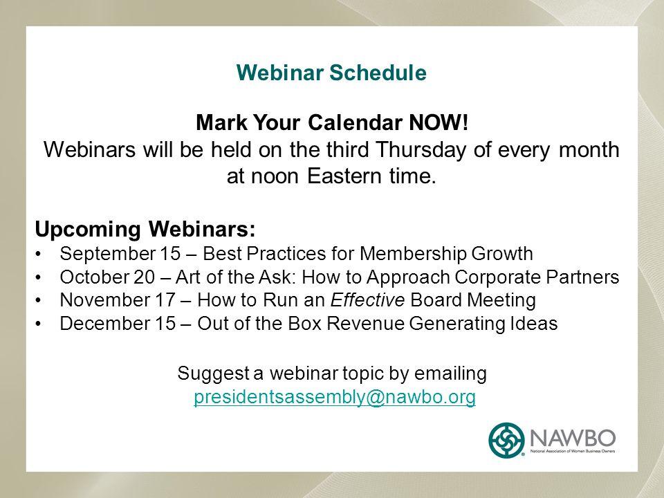 Webinar Schedule Mark Your Calendar NOW.