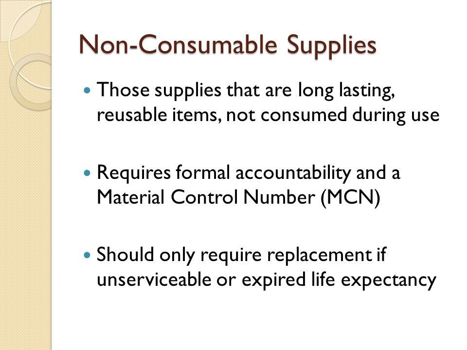 Non-Consumables Continued...