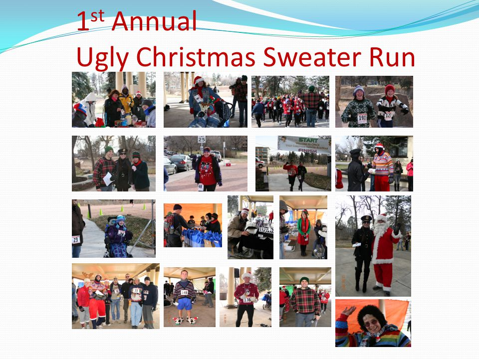 1 st Annual Ugly Christmas Sweater Run