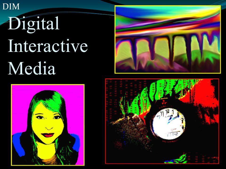 Digital Interactive Media DIM