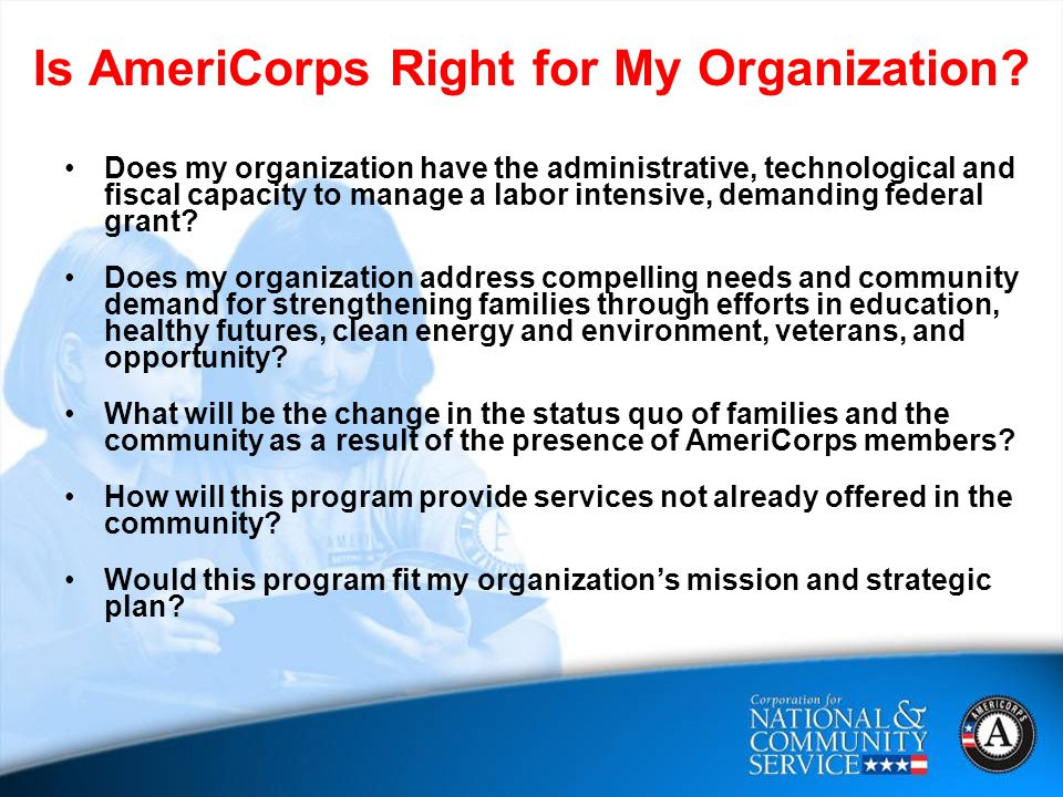 Is AmeriCorps Right for My Organization.