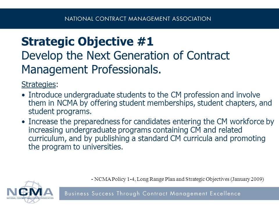 Strategic Objective #1 Develop the Next Generation of Contract Management Professionals.