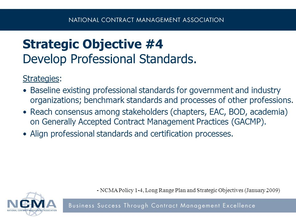 Strategic Objective #4 Develop Professional Standards.