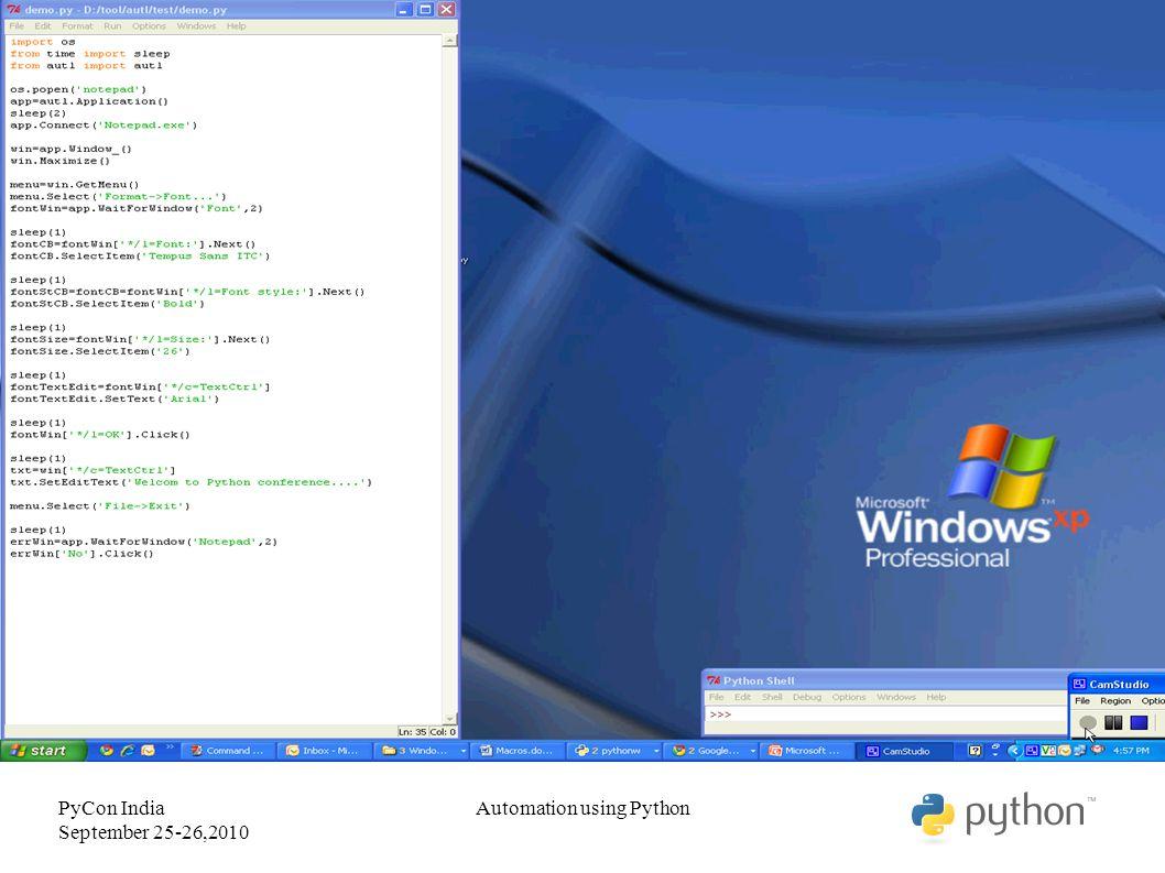 PyCon India September 25-26,2010 Automation using Python