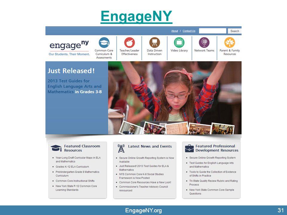 EngageNY.org31 EngageNY