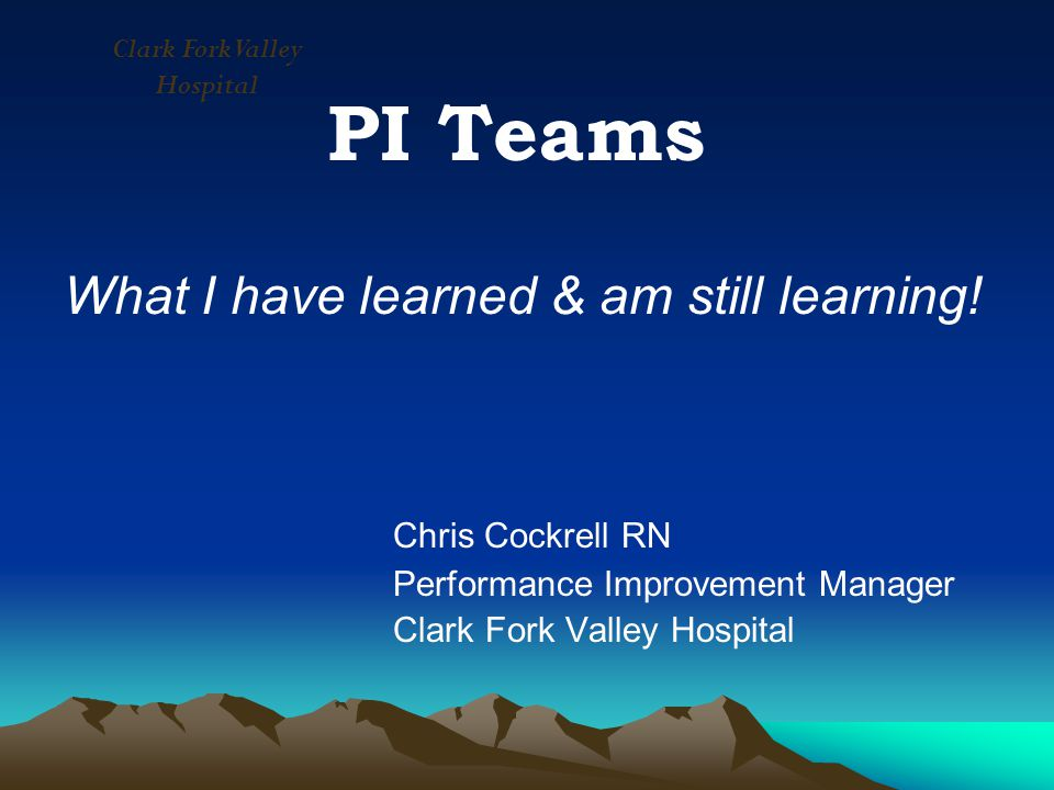PI Teams What I have learned & am still learning.