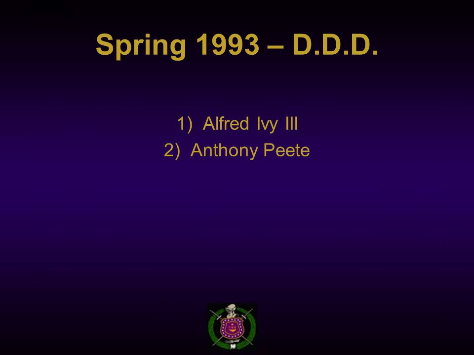 Spring 1993 – D.D.D. 1)Alfred Ivy III 2)Anthony Peete