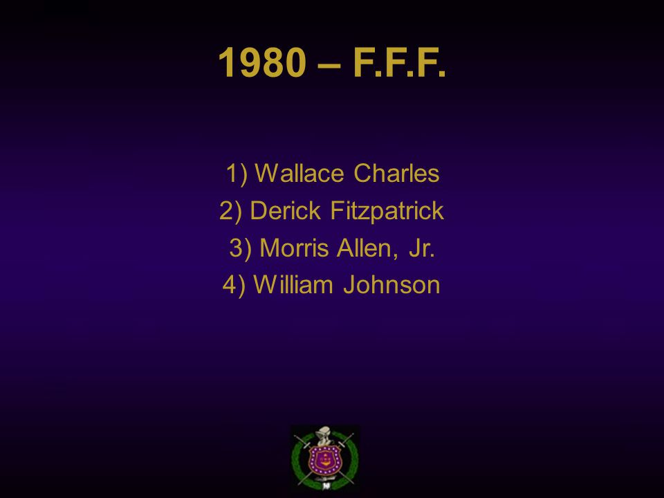 1980 – F.F.F. 1) Wallace Charles 2) Derick Fitzpatrick 3) Morris Allen, Jr. 4) William Johnson