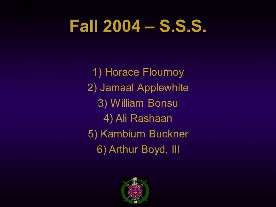 Fall 2004 – S.S.S.