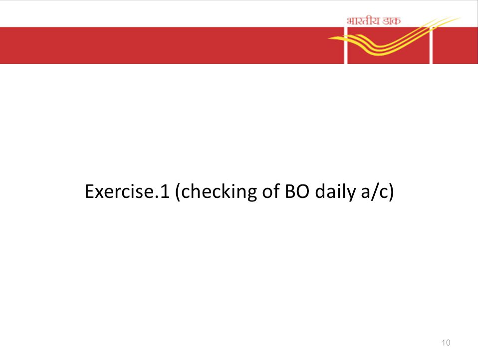 Exercise.1 (checking of BO daily a/c) 10