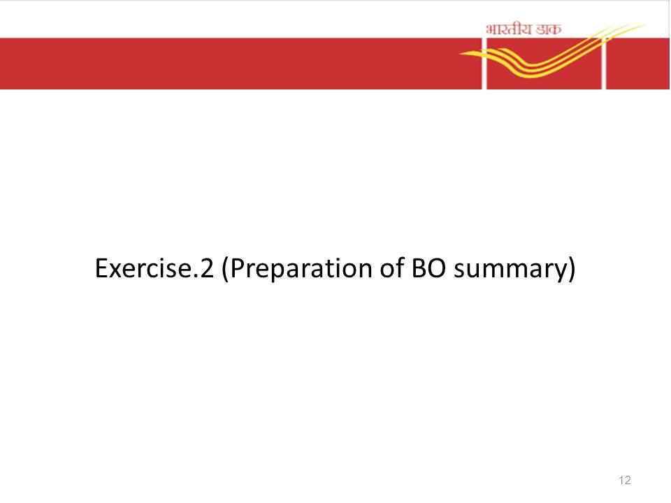 Exercise.2 (Preparation of BO summary) 12