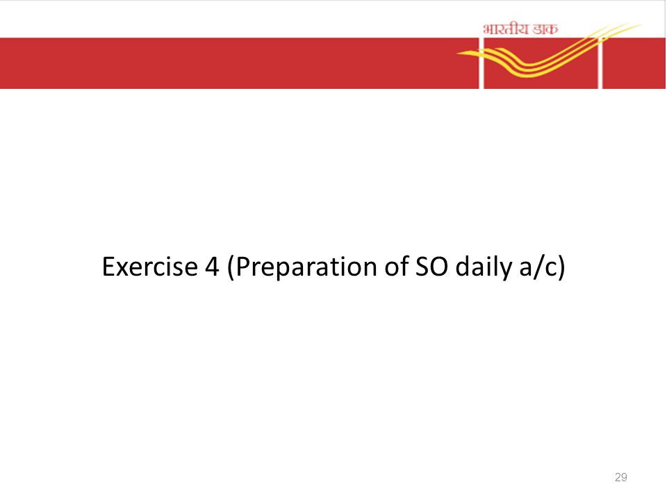 Exercise 4 (Preparation of SO daily a/c) 29