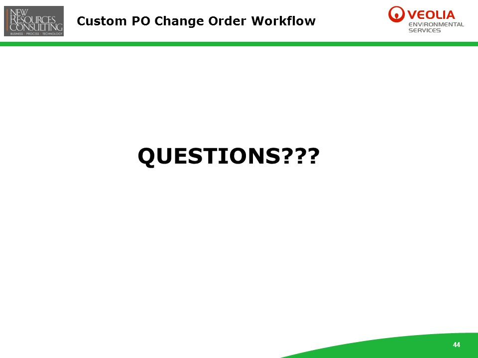 44 Custom PO Change Order Workflow QUESTIONS