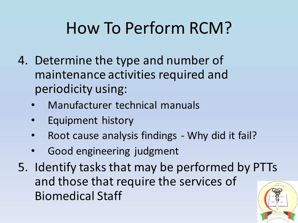 How To Perform RCM.
