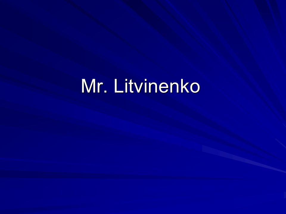 Mr. Litvinenko