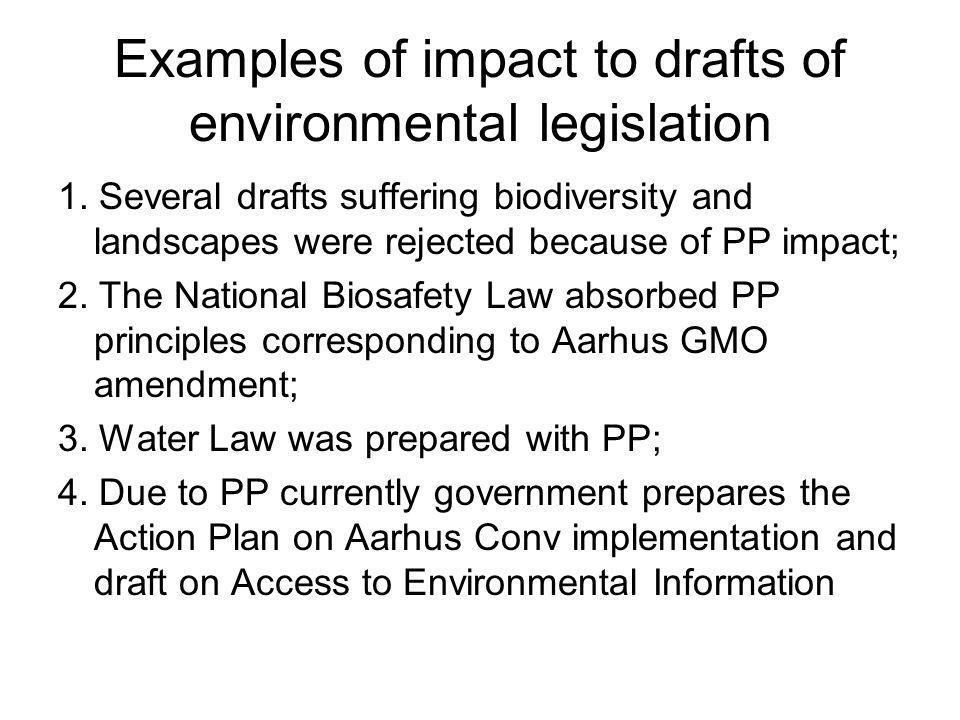 Examples of impact to drafts of environmental legislation 1.