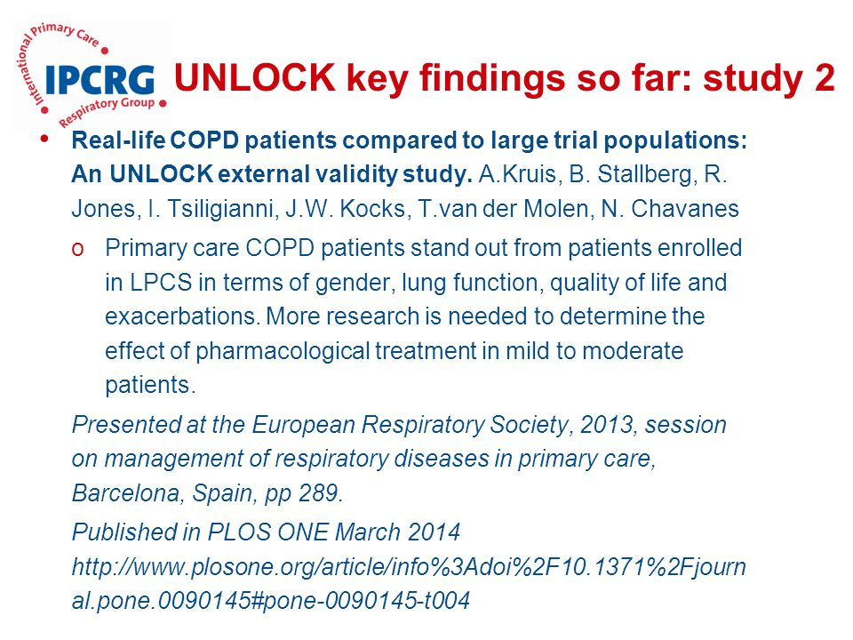 UNLOCK key findings so far: study 2 Real-life COPD patients compared to large trial populations: An UNLOCK external validity study. A.Kruis, B. Stallb