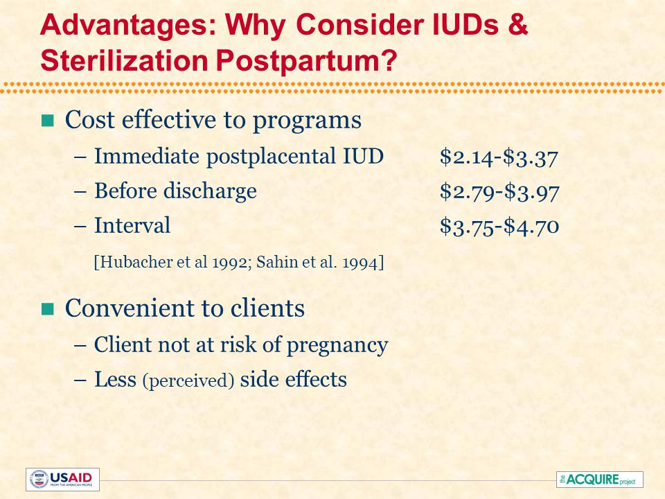 Advantages: Why Consider IUDs & Sterilization Postpartum.